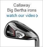 Callaway Big Bertha irons